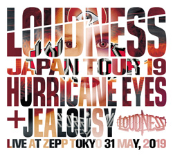 LOUDNESS JAPAN TOUR 19 HURRICANE EYES + JEALOUSY Live at Zepp Tokyo 31 May, 2019